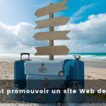 Comment promouvoir un site Web de voyage?